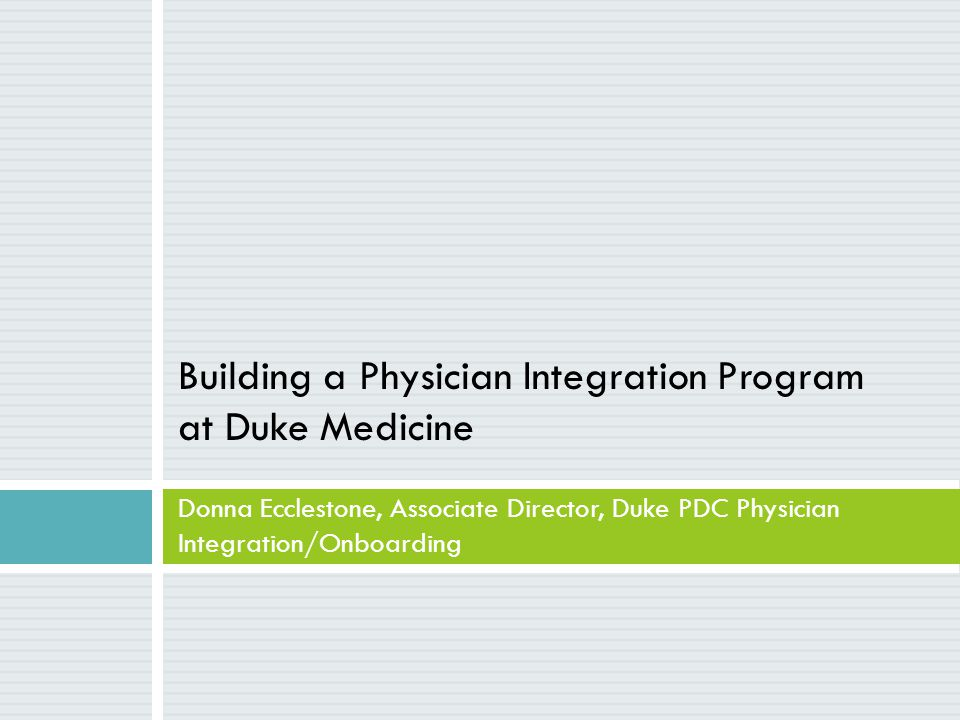 Building a Physician Integration Program at Duke Medicine