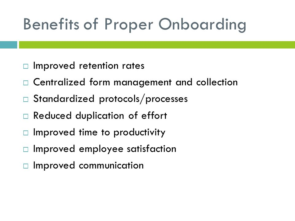 Benefits of Proper Onboarding