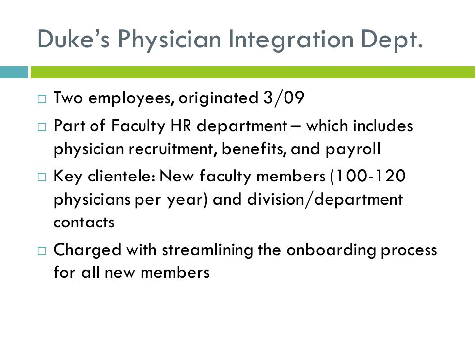 Duke's Physician Integration Dept.