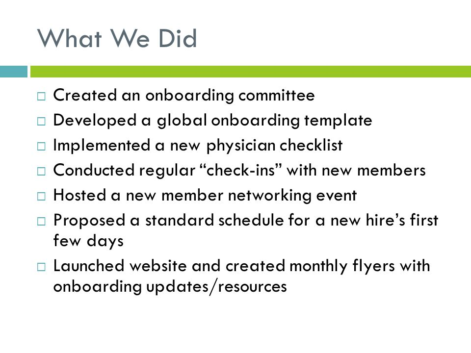 What We Did Created an onboarding committee