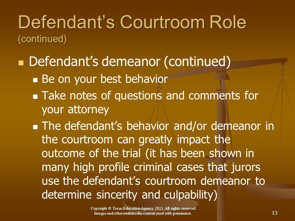 Defendant's Courtroom Role (continued)