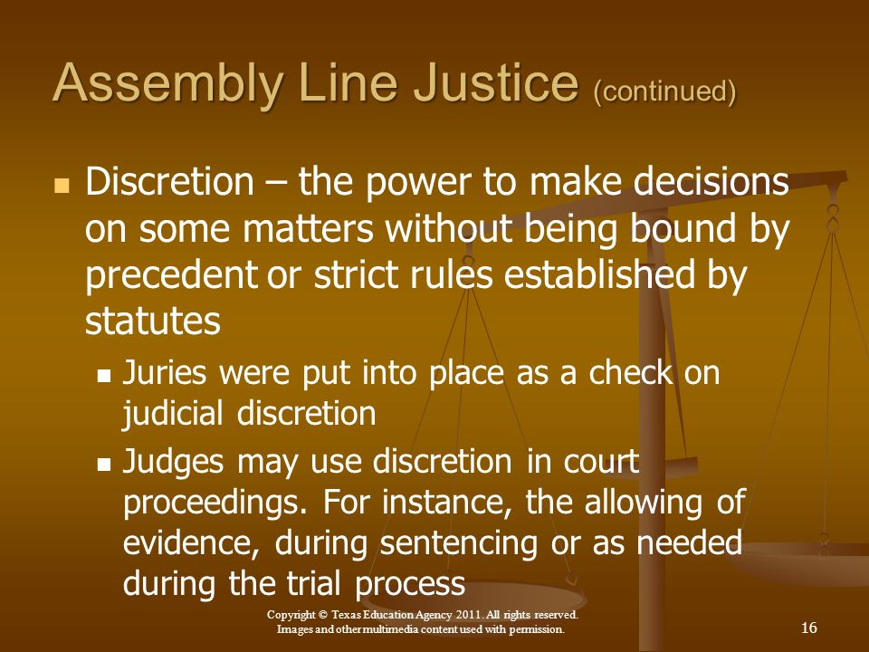 Assembly Line Justice (continued)