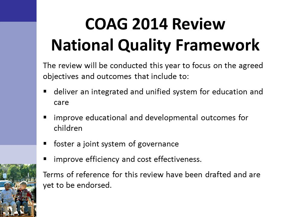 COAG 2014 Review National Quality Framework