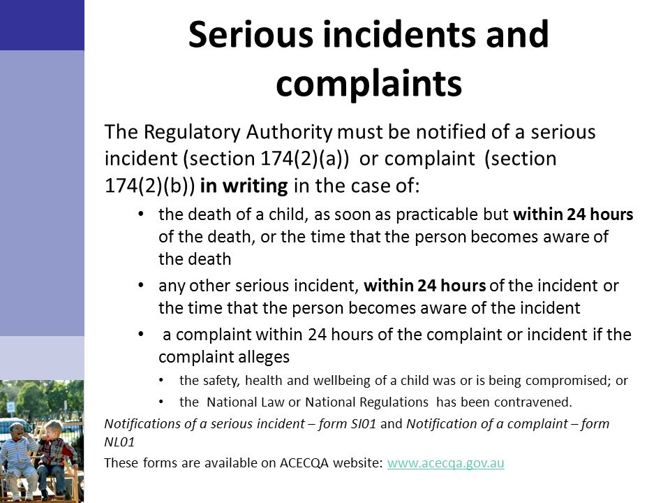 Serious incidents and complaints