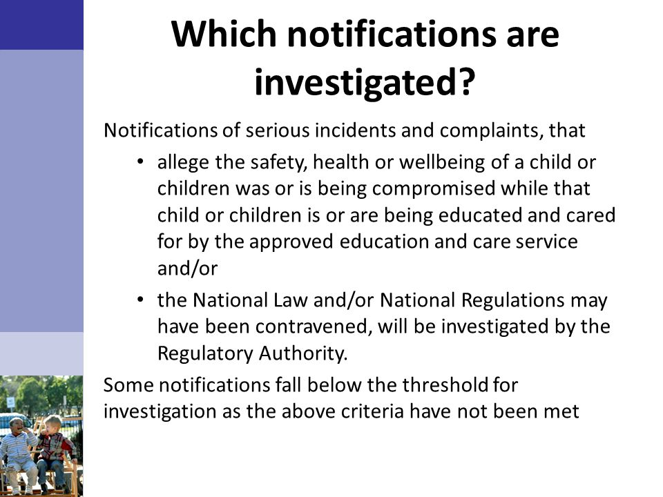 Which notifications are investigated