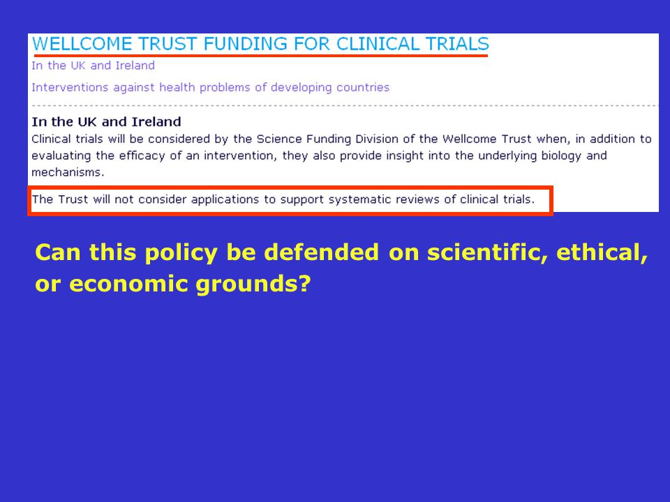 Can this policy be defended on scientific, ethical, or economic grounds