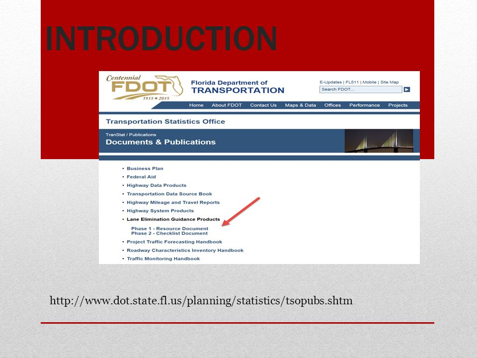 Introduction http://www.dot.state.fl.us/planning/statistics/tsopubs.shtm
