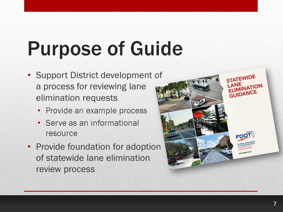 Purpose of Guide Support District development of a process for reviewing lane elimination requests.