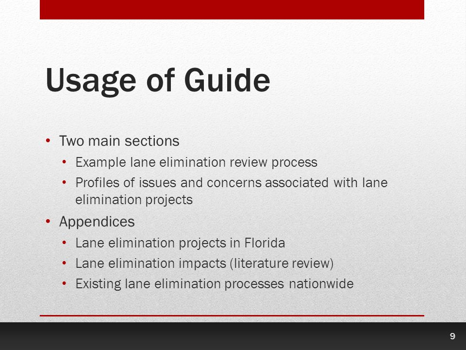 Usage of Guide Two main sections Appendices