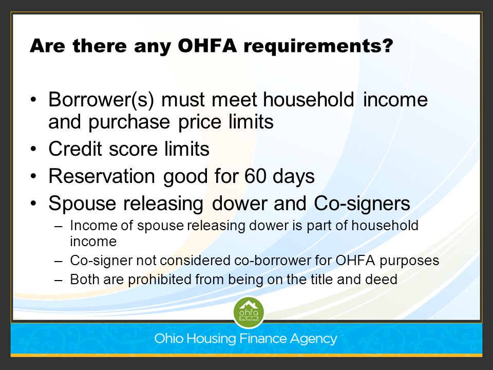 Are there any OHFA requirements