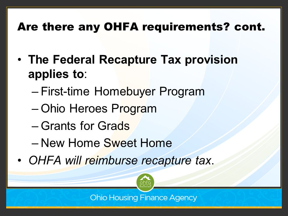 Are there any OHFA requirements cont.