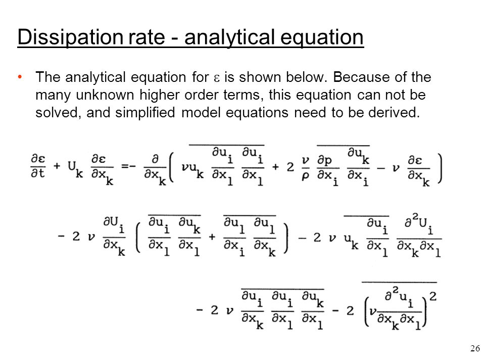 Dissipation rate - analytical equation