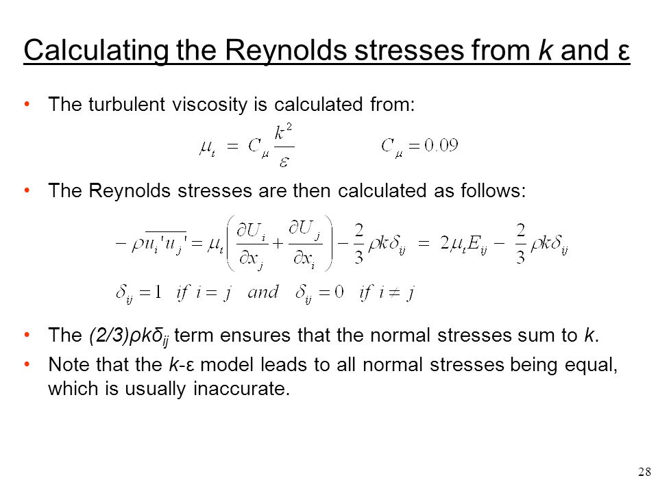 Calculating the Reynolds stresses from k and ε