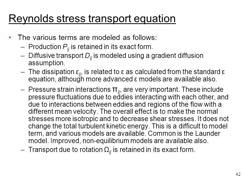 Reynolds stress transport equation