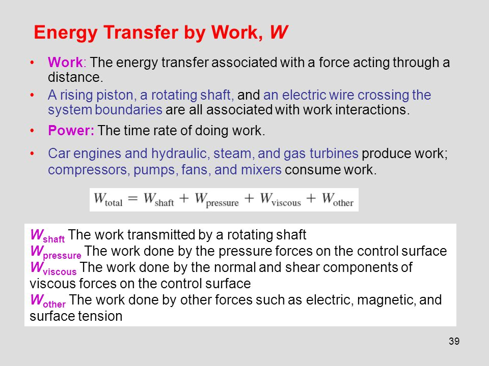 Energy Transfer by Work, W