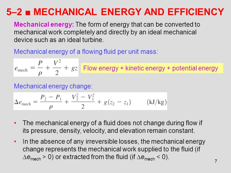 5–2 ■ MECHANICAL ENERGY AND EFFICIENCY