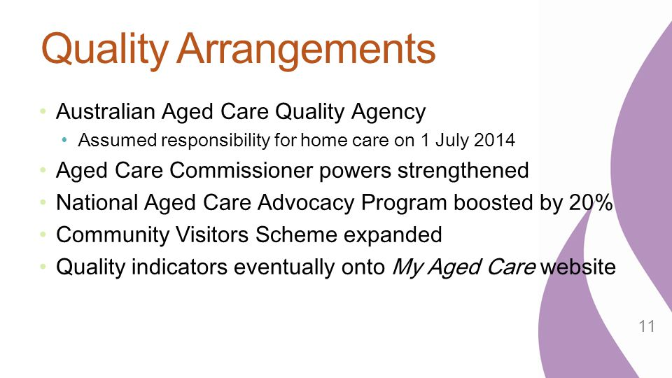 Quality Arrangements Australian Aged Care Quality Agency