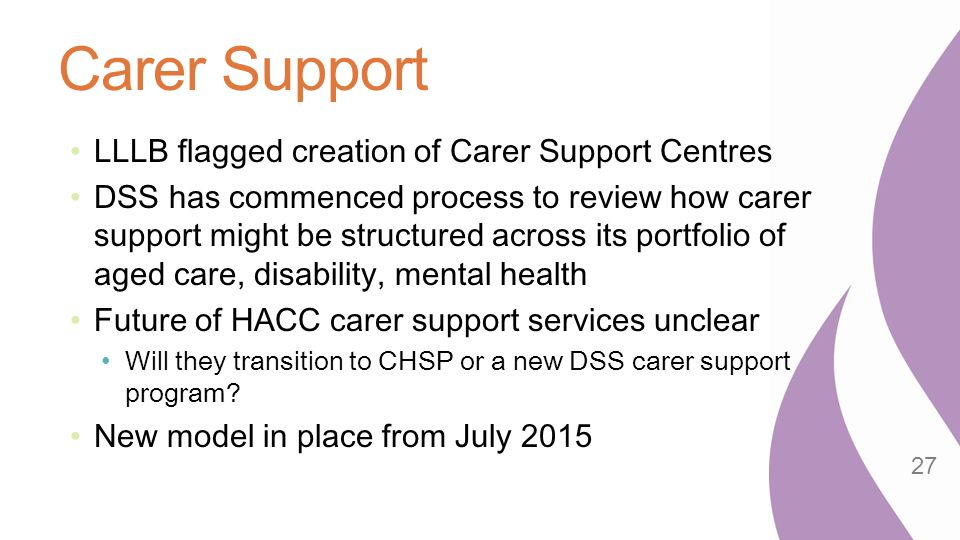 Carer Support LLLB flagged creation of Carer Support Centres