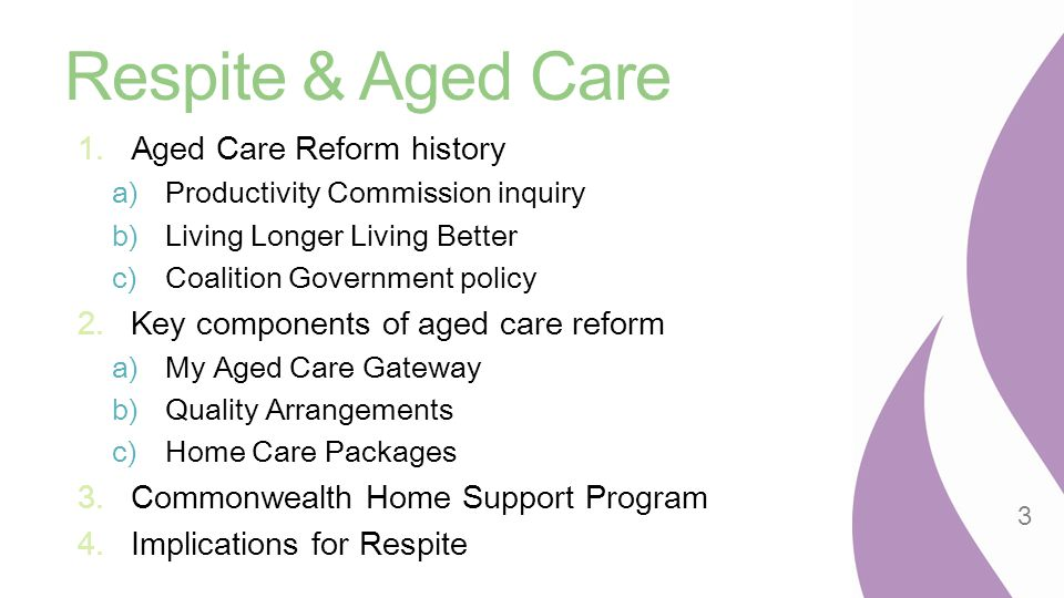 Respite & Aged Care Aged Care Reform history