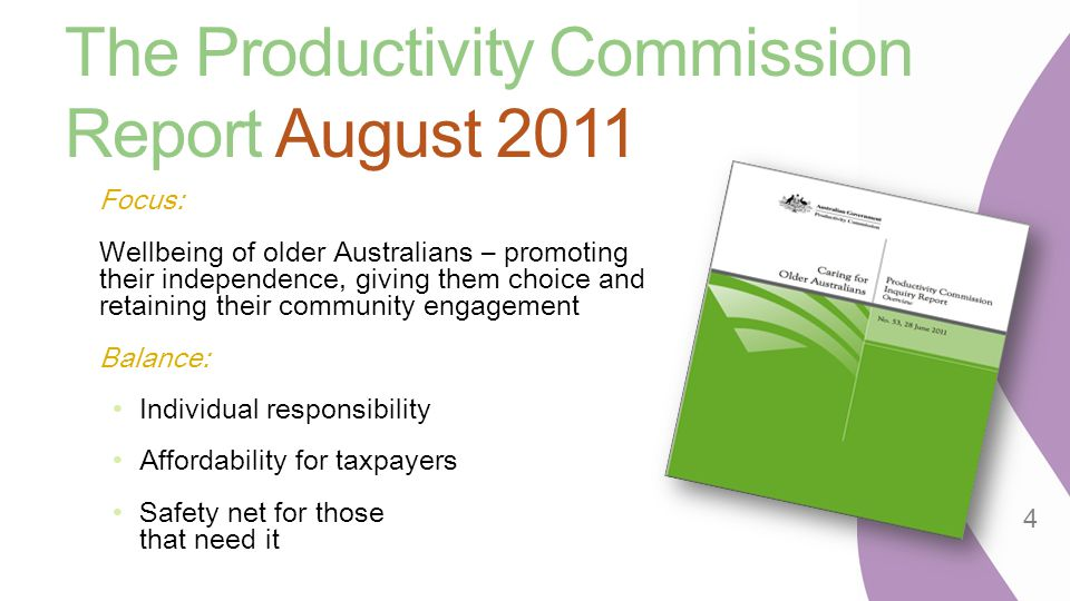 The Productivity Commission Report August 2011