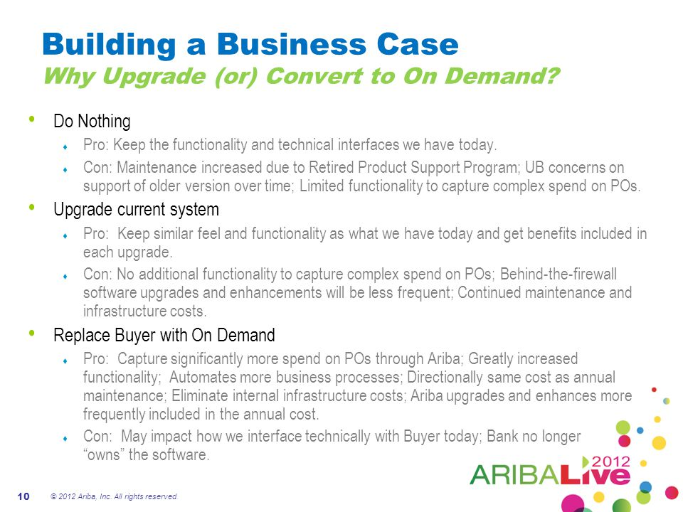 Building a Business Case Why Upgrade (or) Convert to On Demand