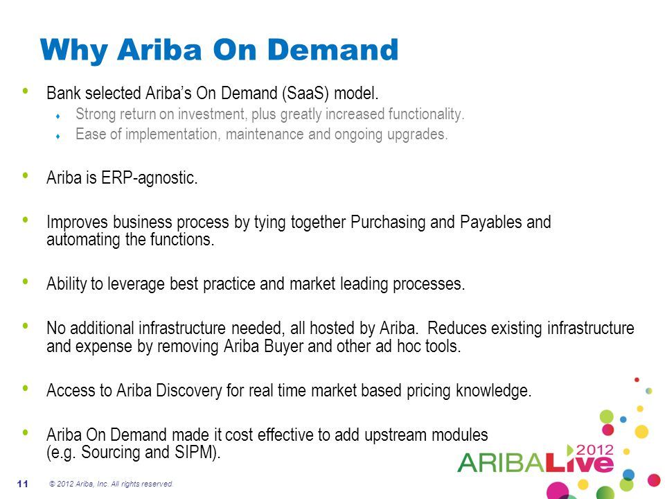 Why Ariba On Demand Bank selected Ariba's On Demand (SaaS) model.