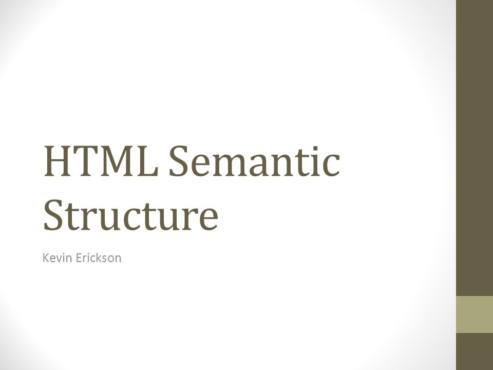 HTML Semantic Structure