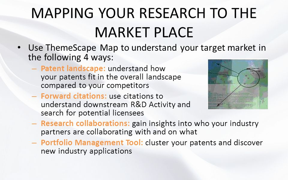 MAPPING YOUR RESEARCH TO THE MARKET PLACE
