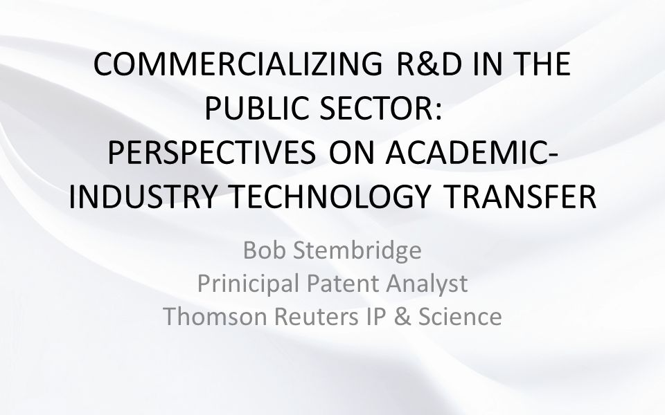 Bob Stembridge Prinicipal Patent Analyst Thomson Reuters IP & Science