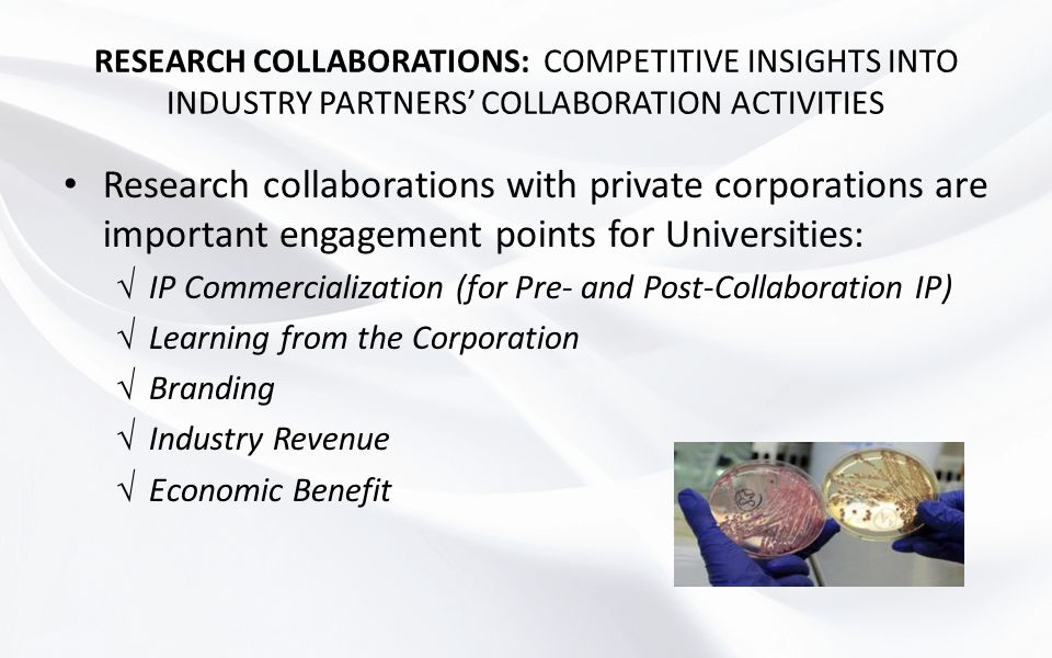 RESEARCH COLLABORATIONS: COMPETITIVE INSIGHTS INTO INDUSTRY PARTNERS' COLLABORATION ACTIVITIES