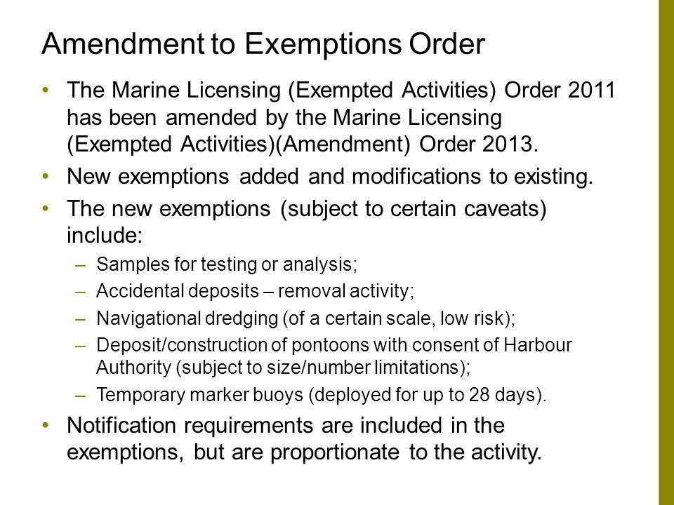 Amendment to Exemptions Order