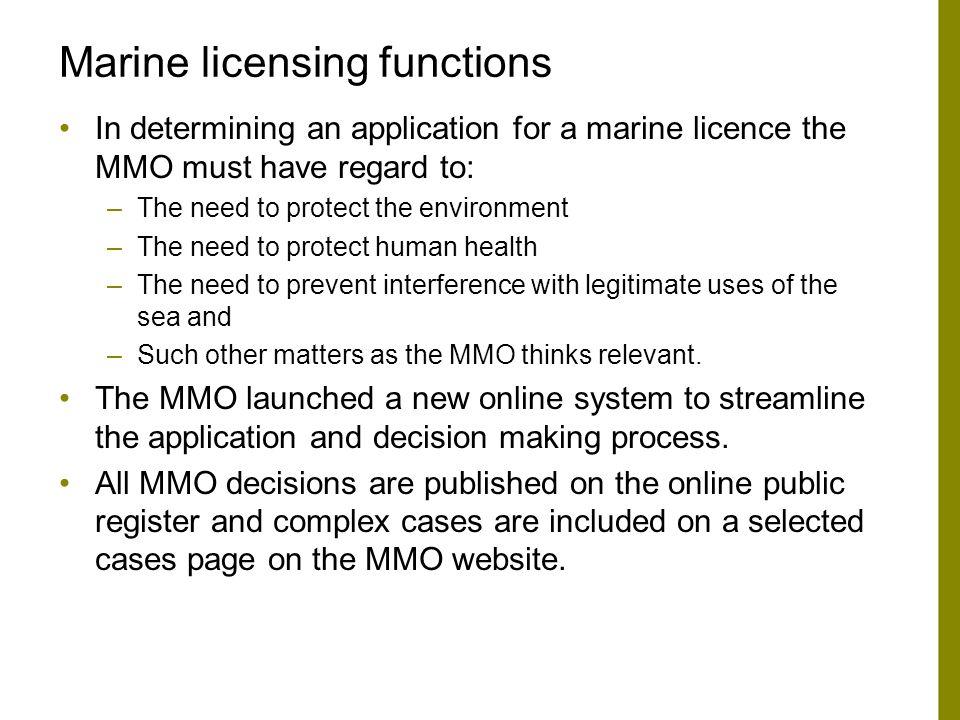 Marine licensing functions