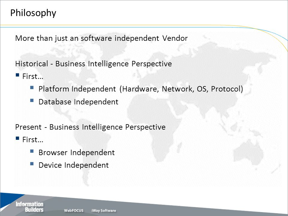 Philosophy More than just an software independent Vendor