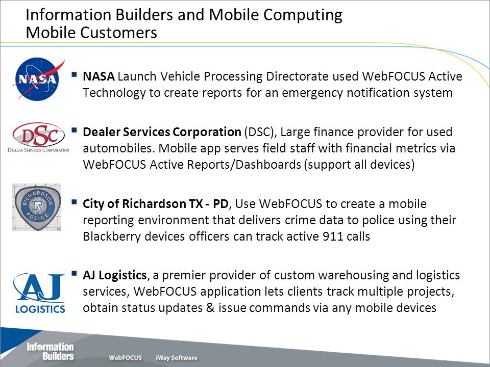 Information Builders and Mobile Computing Mobile Customers