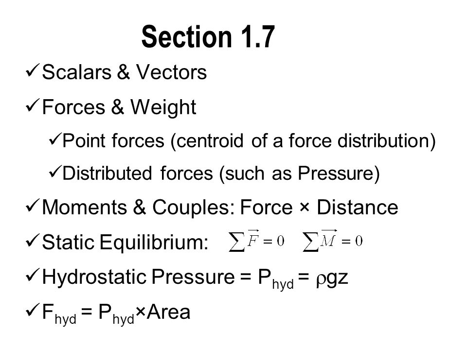 Section 1.7 Scalars & Vectors Forces & Weight