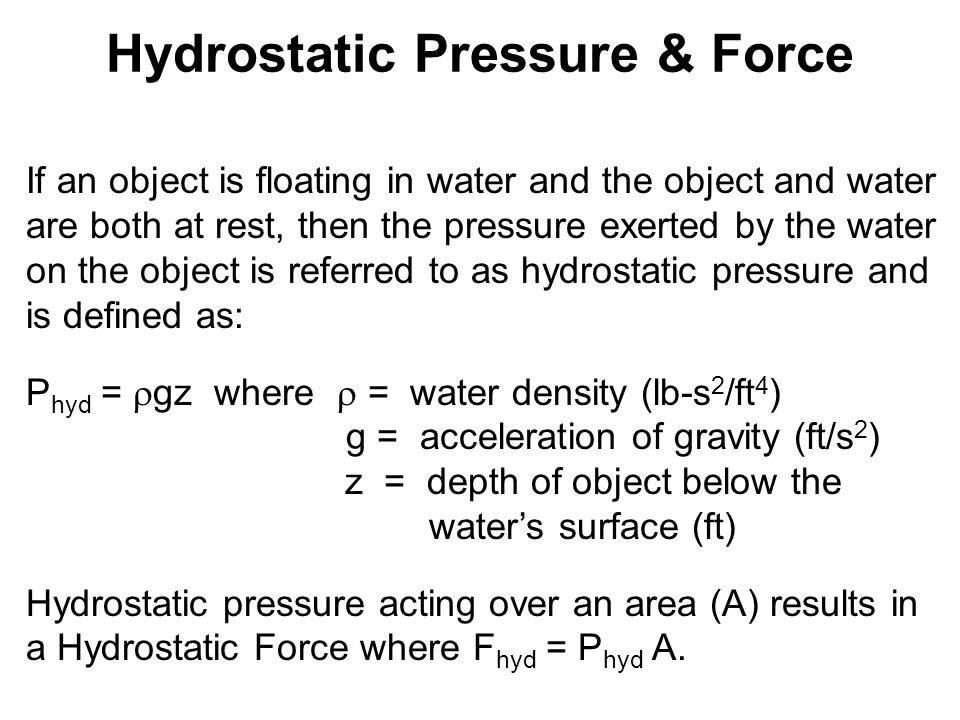 Hydrostatic Pressure & Force
