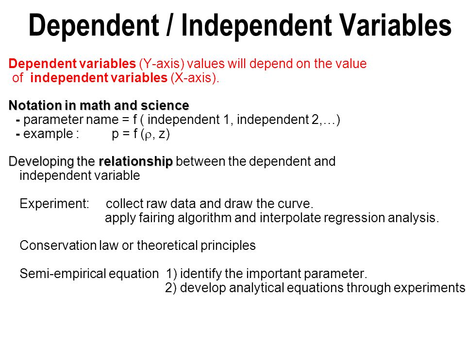 Dependent / Independent Variables