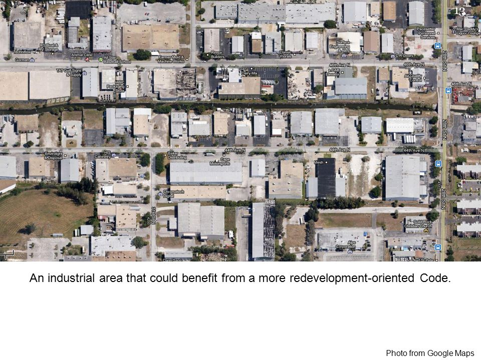 An industrial area that could benefit from a more redevelopment-oriented Code.