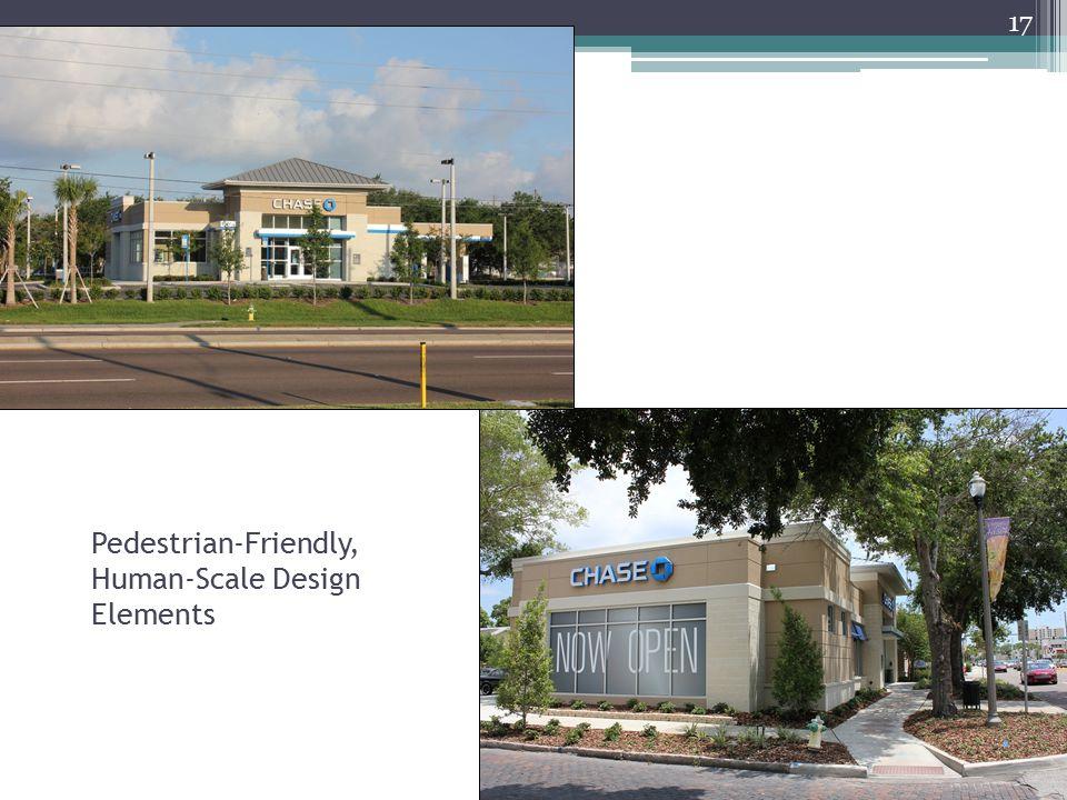 Pedestrian-Friendly, Human-Scale Design Elements