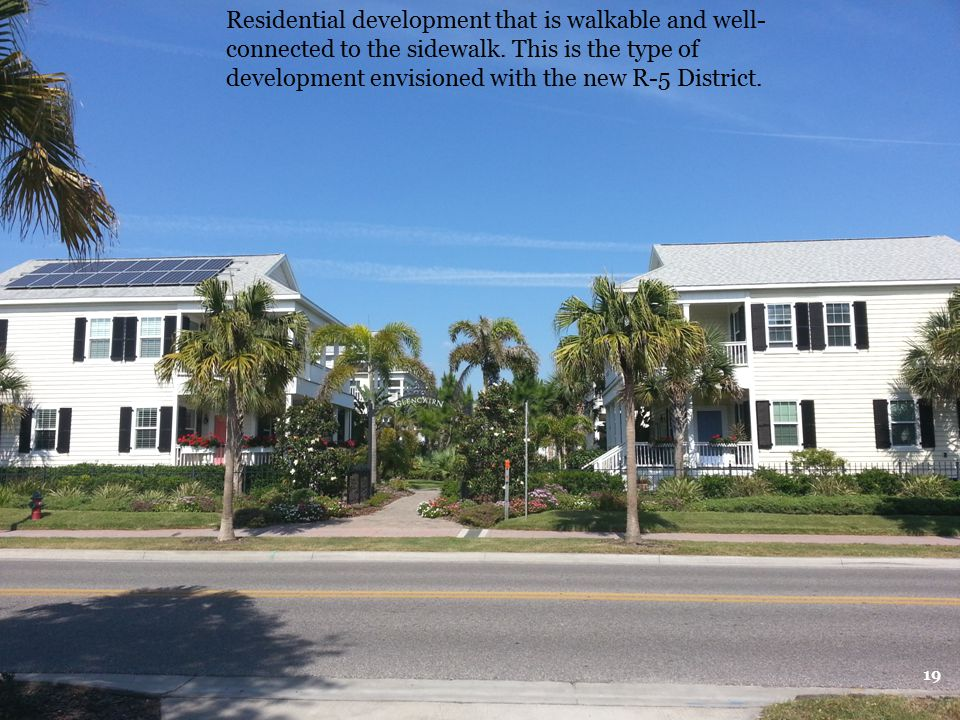 Residential development that is walkable and well-connected to the sidewalk.