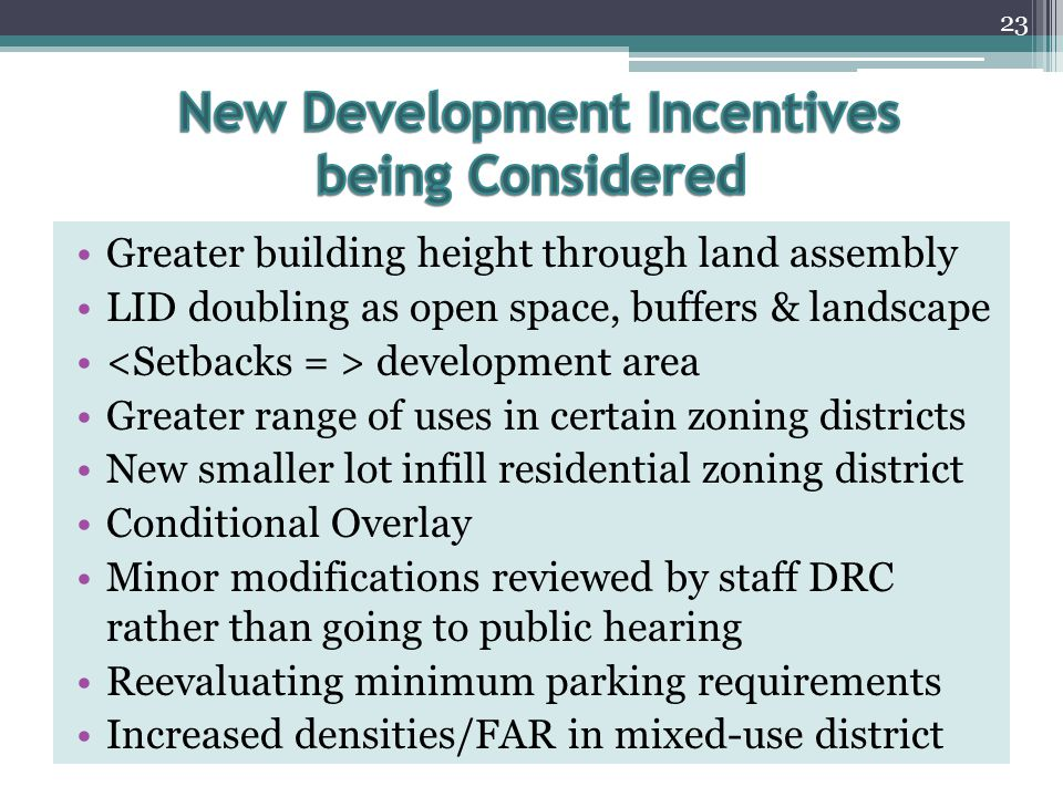 New Development Incentives being Considered