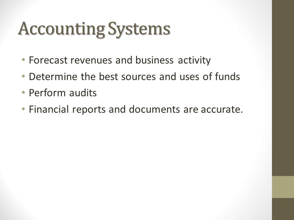 Accounting Systems Forecast revenues and business activity