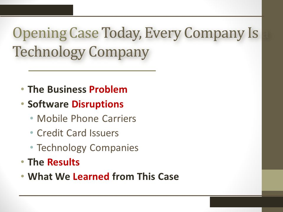 Opening Case Today, Every Company Is a Technology Company