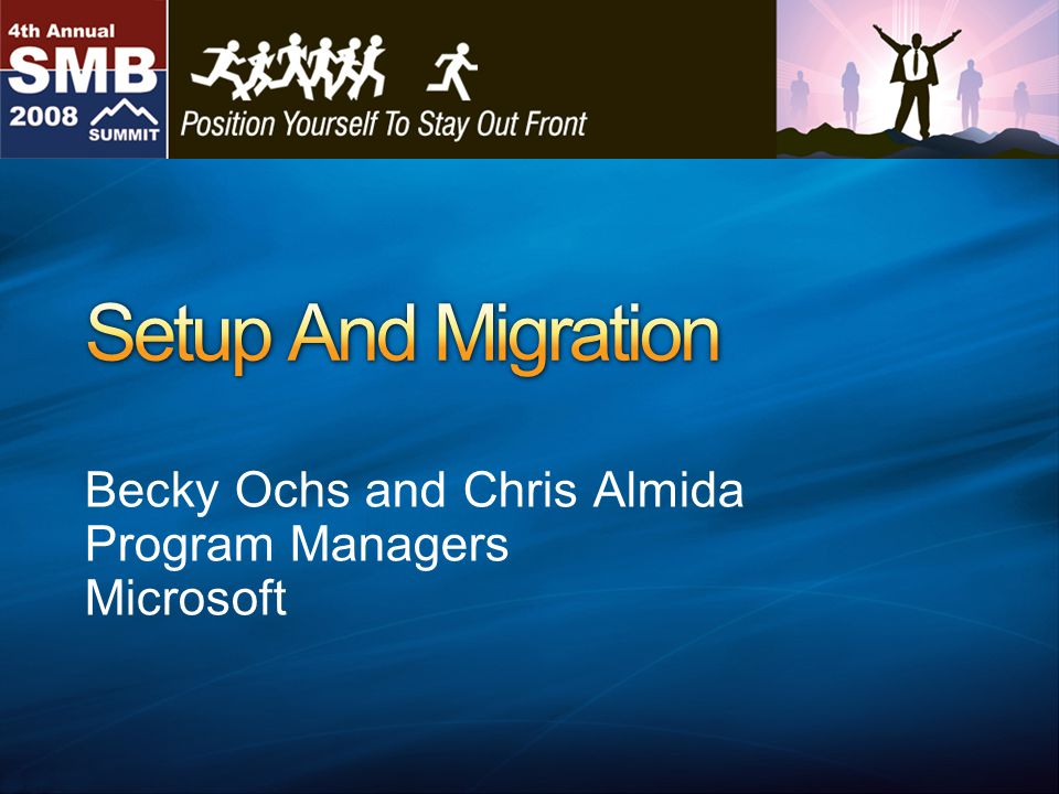 Becky Ochs and Chris Almida Program Managers Microsoft