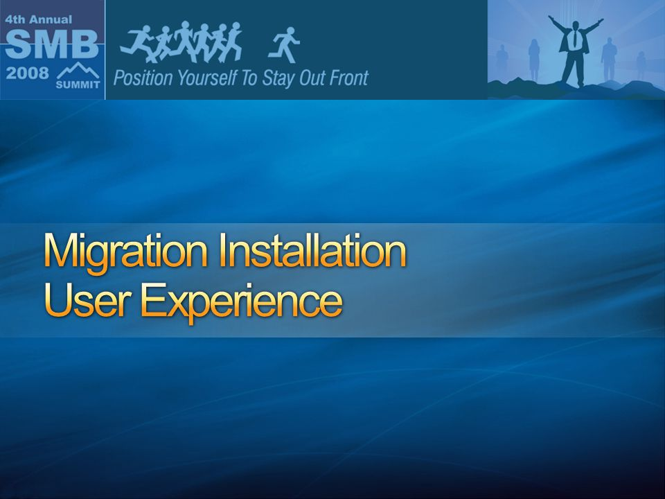 Migration Installation User Experience