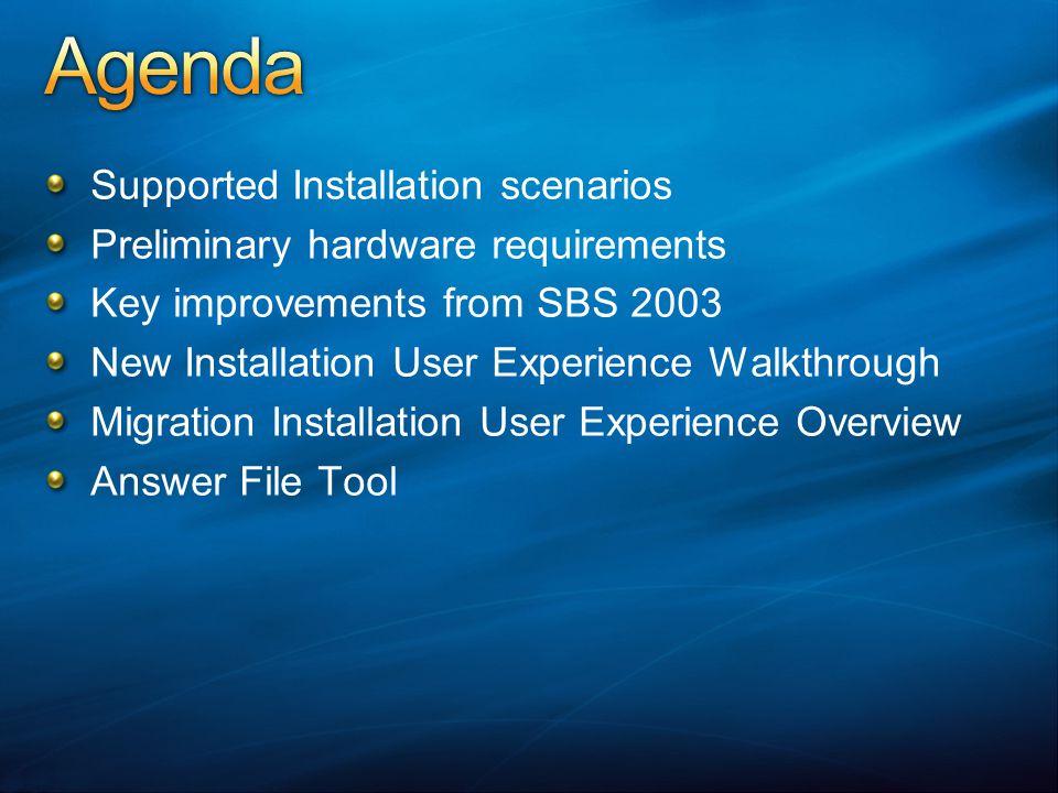 Agenda Supported Installation scenarios