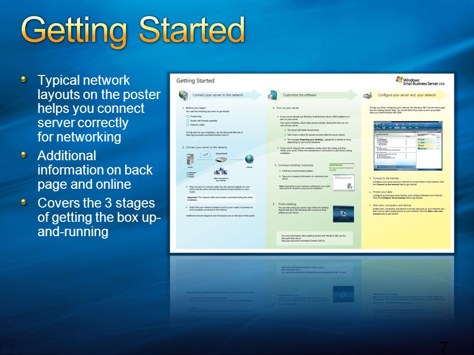 Getting Started Typical network layouts on the poster helps you connect server correctly for networking.