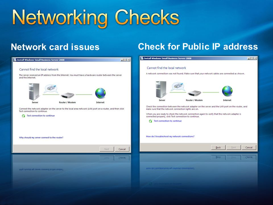 Networking Checks Network card issues Check for Public IP address