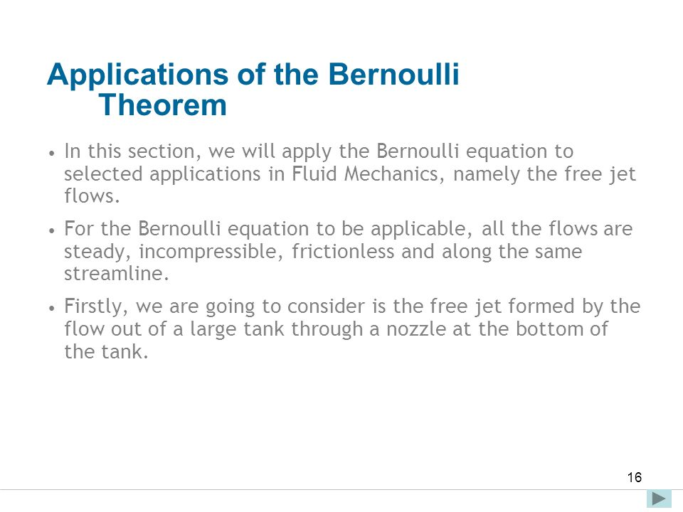 Applications of the Bernoulli Theorem