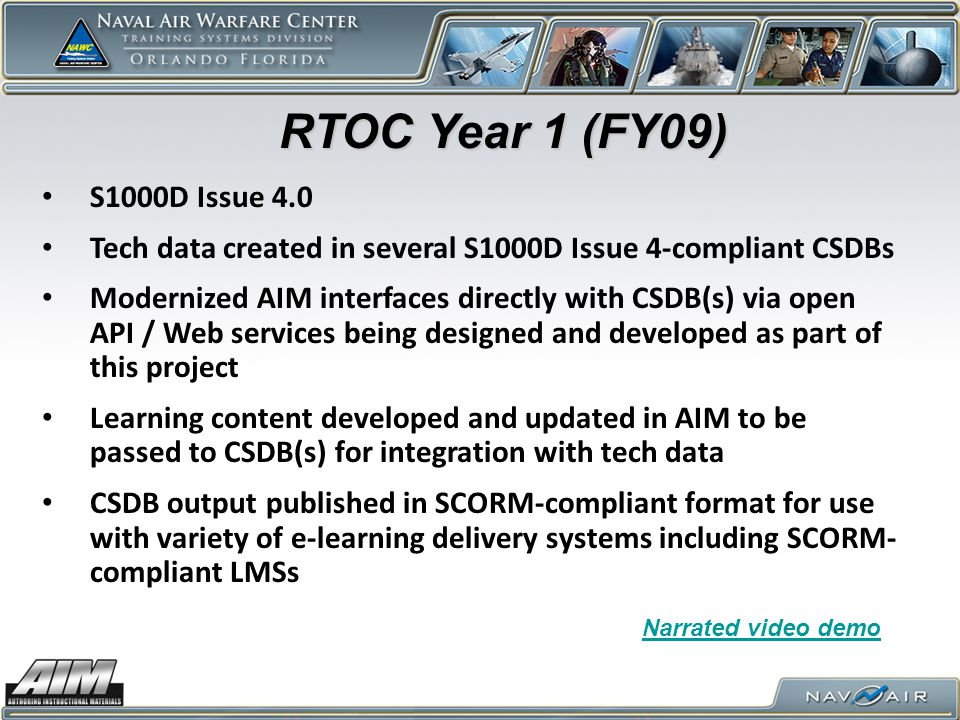 RTOC Year 1 (FY09) S1000D Issue 4.0. Tech data created in several S1000D Issue 4-compliant CSDBs.